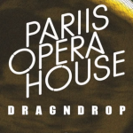 DRAGNDROP by Pariis Opera House